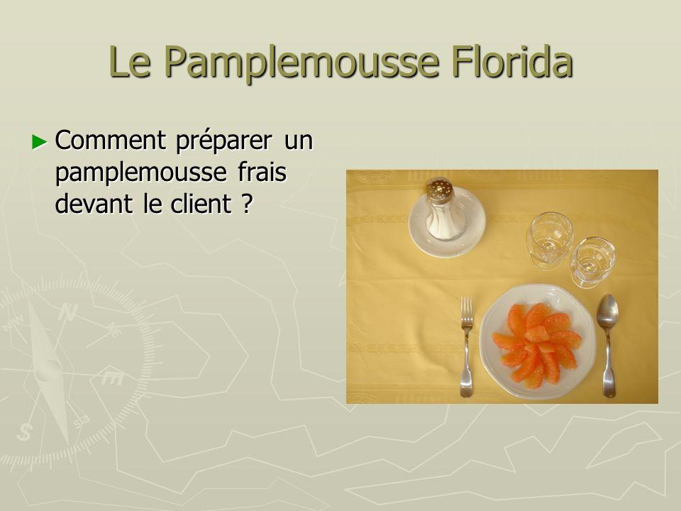 Le Pamplemousse Florida Comment préparer un pamplemousse frais devant le client .