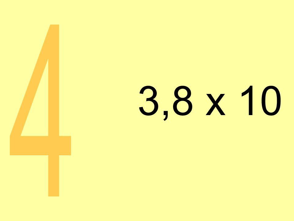 3,8 x 10