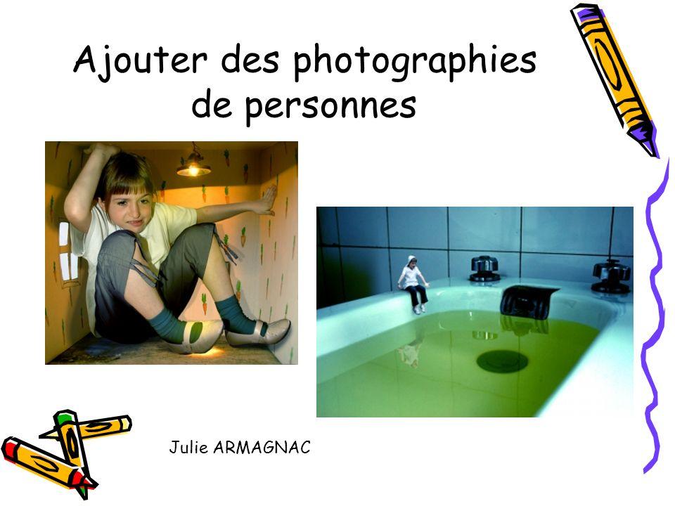 Ajouter des photographies de personnes Julie ARMAGNAC