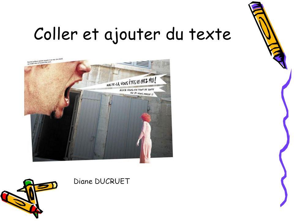 Coller et ajouter du texte Diane DUCRUET