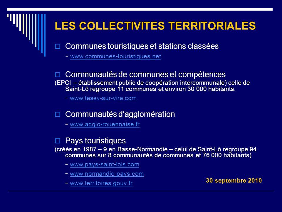 LES COLLECTIVITES TERRITORIALES Communes touristiques et stations classées - www.communes-touristiques.net www.communes-touristiques.net Communautés d