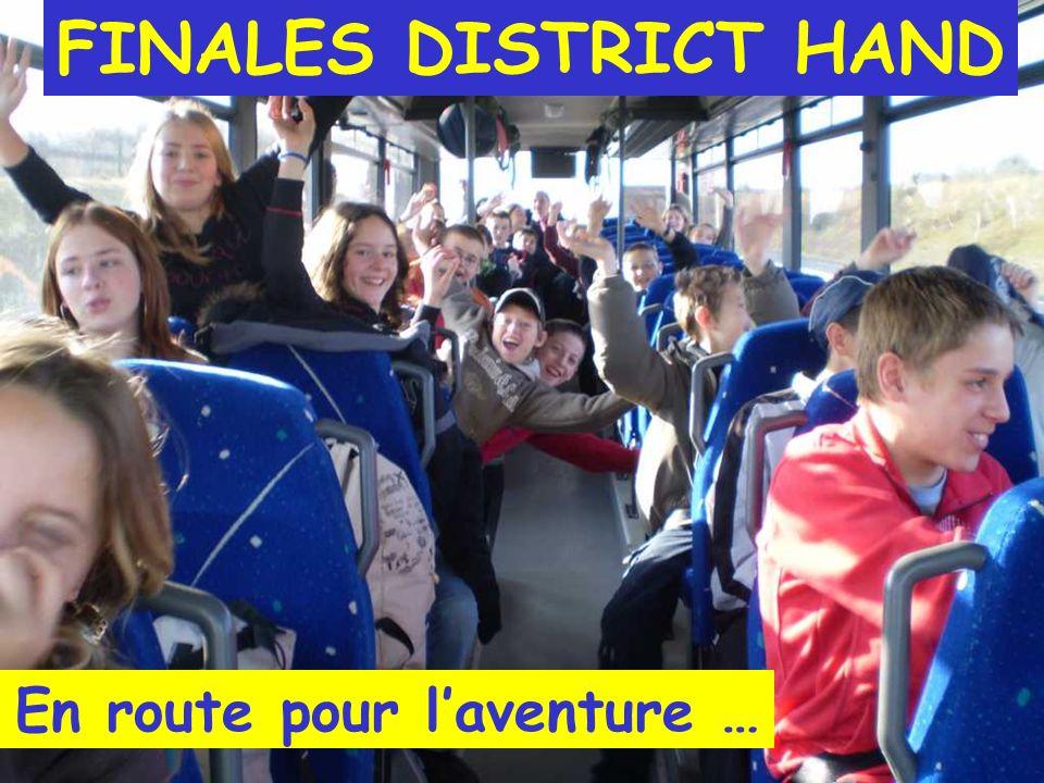 FINALES DISTRICT HAND En route pour laventure …