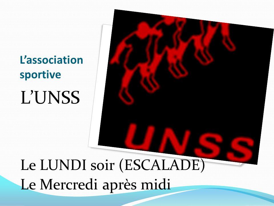 Lassociation sportive LUNSS Le LUNDI soir (ESCALADE) Le Mercredi après midi
