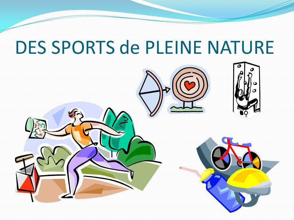 DES SPORTS de PLEINE NATURE