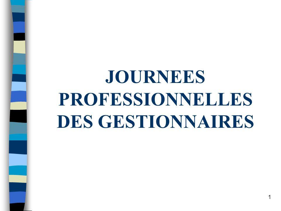 1 JOURNEES PROFESSIONNELLES DES GESTIONNAIRES