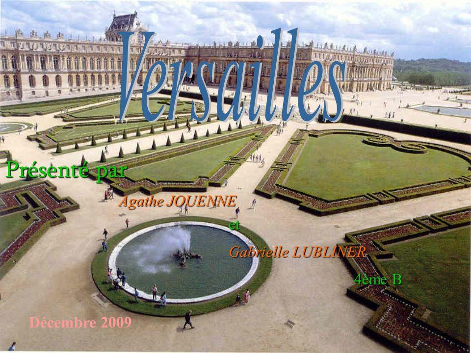Louis XIV, dit le Roi Soleil Versailles était un pavillon de chasse appartenant au roi Louis XIII.