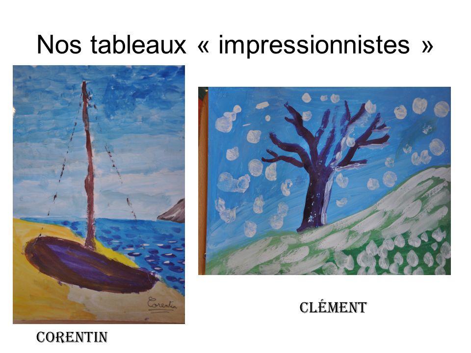 Nos tableaux « impressionnistes » corentin Clément