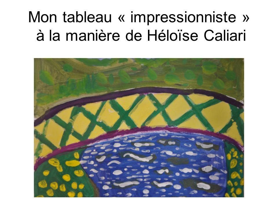 Mon tableau « impressionniste » à la manière de Héloïse Caliari