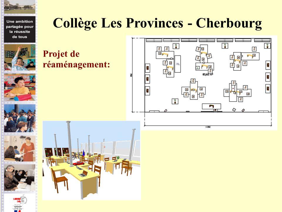Collège Les Provinces - Cherbourg Projet de réaménagement: