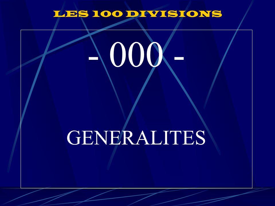 LES 100 DIVISIONS - 000 - GENERALITES