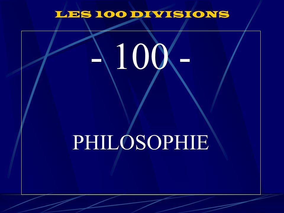 LES 100 DIVISIONS - 100 - PHILOSOPHIE