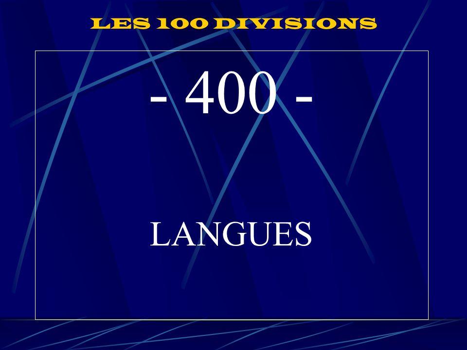 LES 100 DIVISIONS - 400 - LANGUES
