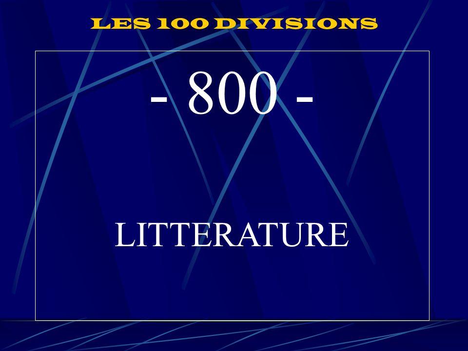 - 800 - LITTERATURE LES 100 DIVISIONS
