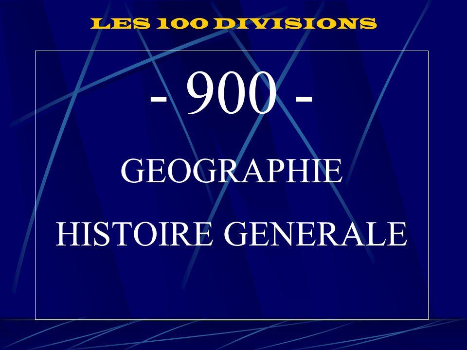 - 900 - GEOGRAPHIE HISTOIRE GENERALE LES 100 DIVISIONS