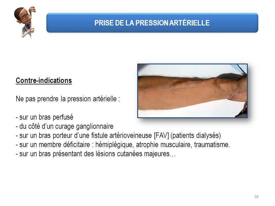 36 Contre-indications Ne pas prendre la pression artérielle : - sur un bras perfusé - du côté dun curage ganglionnaire - sur un bras porteur dune fist