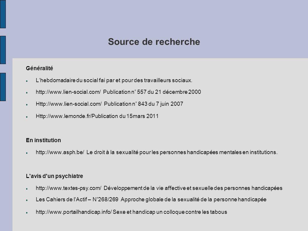 Source de recherche Généralité Lhebdomadaire du social fai par et pour des travailleurs sociaux. http://www.lien-social.com/ Publication n° 557 du 21