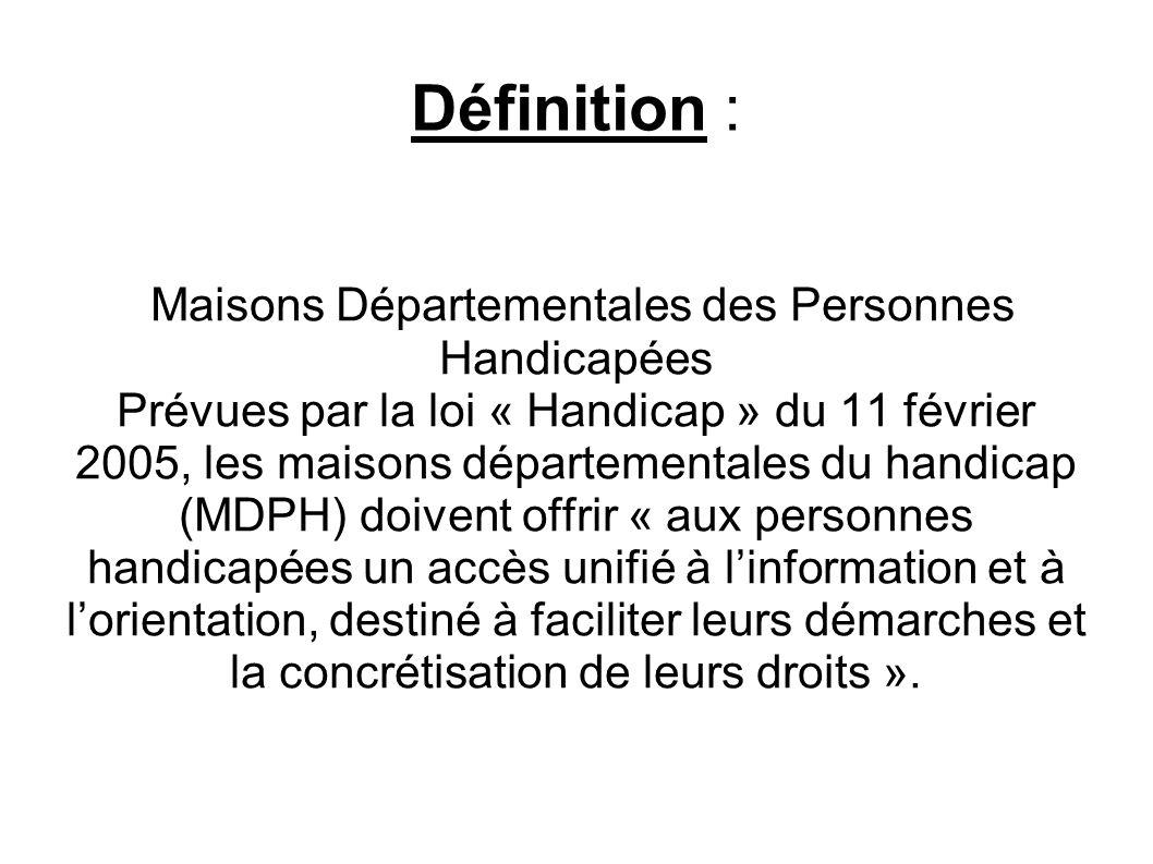 Quest-ce que la maison départementale des personnes handicapées .