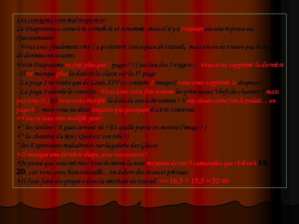 Les consignes sont mal respect é es : Le Diaporama a certes é t é compl é t é et renomm é, mais il n'y a toujours aucune r é ponse au Questionnaire. -