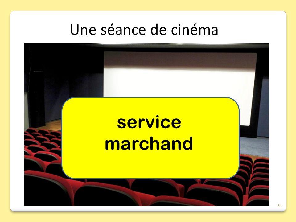 service marchand Une séance de cinéma 31