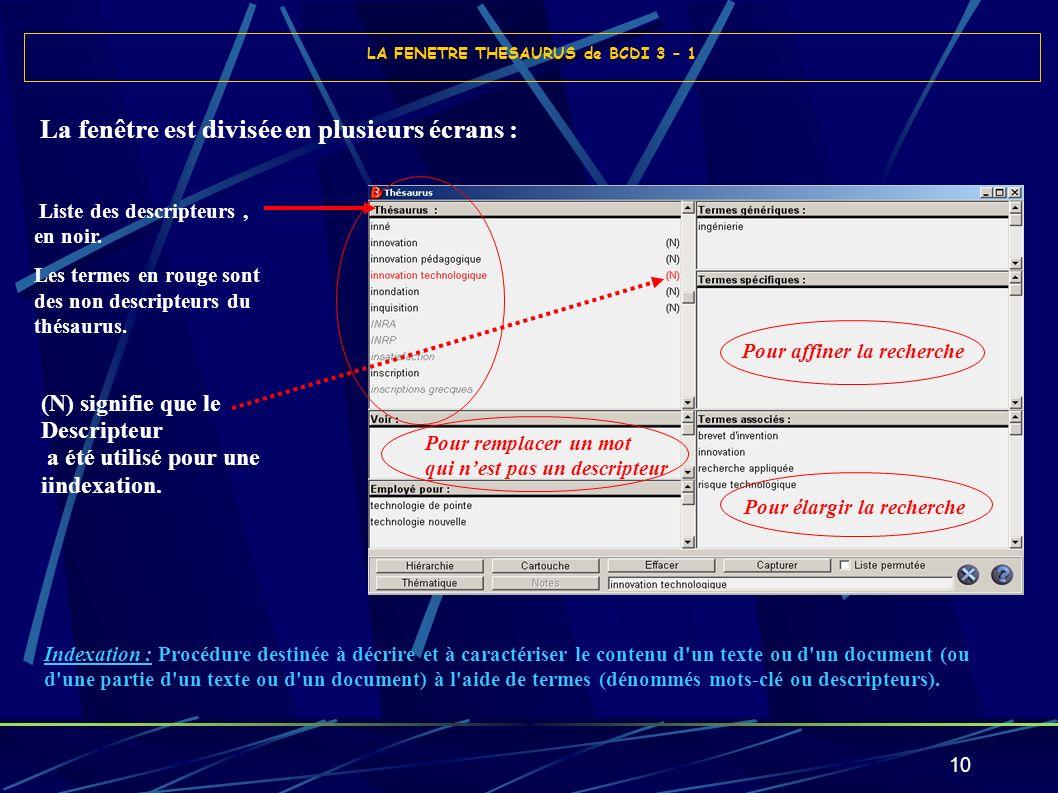 10 Indexation : Procédure destinée à décrire et à caractériser le contenu d'un texte ou d'un document (ou d'une partie d'un texte ou d'un document) à