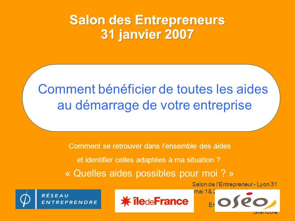 Salon de l'Entrepreneur - Lyon 31 mai 1& 2 juin 2006 Présentation modifiée par le Master Entrepreneuriat de l'IAE de Grenoble Comment se retrouver dan