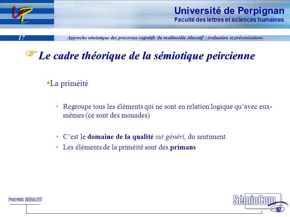 Université de Perpignan Faculté des lettres et sciences humaines 17 Approche sémiotique des processus cognitifs du multimédia éducatif : évaluation et