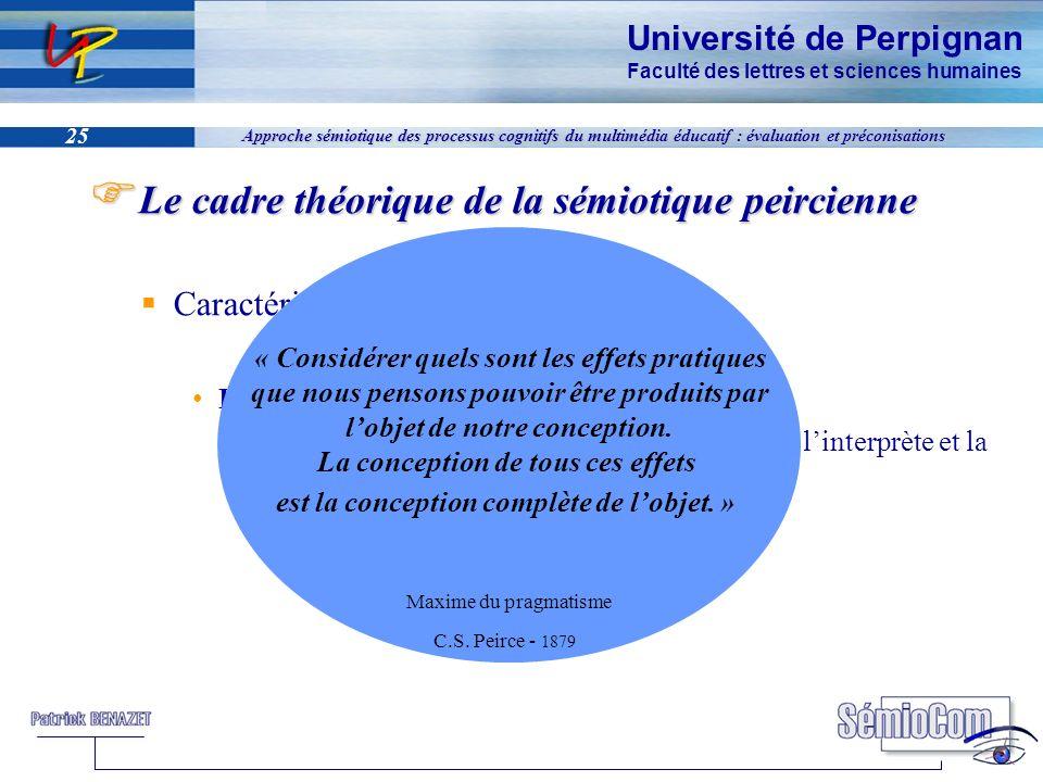 Université de Perpignan Faculté des lettres et sciences humaines 25 Approche sémiotique des processus cognitifs du multimédia éducatif : évaluation et