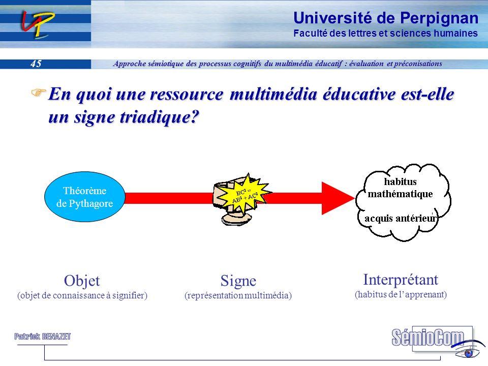 Université de Perpignan Faculté des lettres et sciences humaines 45 Approche sémiotique des processus cognitifs du multimédia éducatif : évaluation et