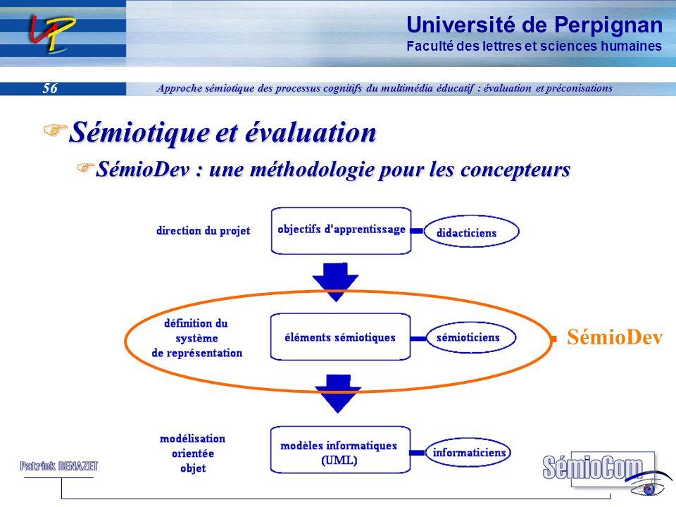 Université de Perpignan Faculté des lettres et sciences humaines 56 Approche sémiotique des processus cognitifs du multimédia éducatif : évaluation et
