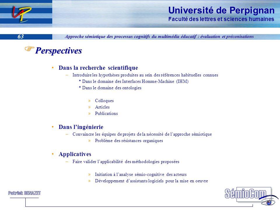 Université de Perpignan Faculté des lettres et sciences humaines 63 Approche sémiotique des processus cognitifs du multimédia éducatif : évaluation et