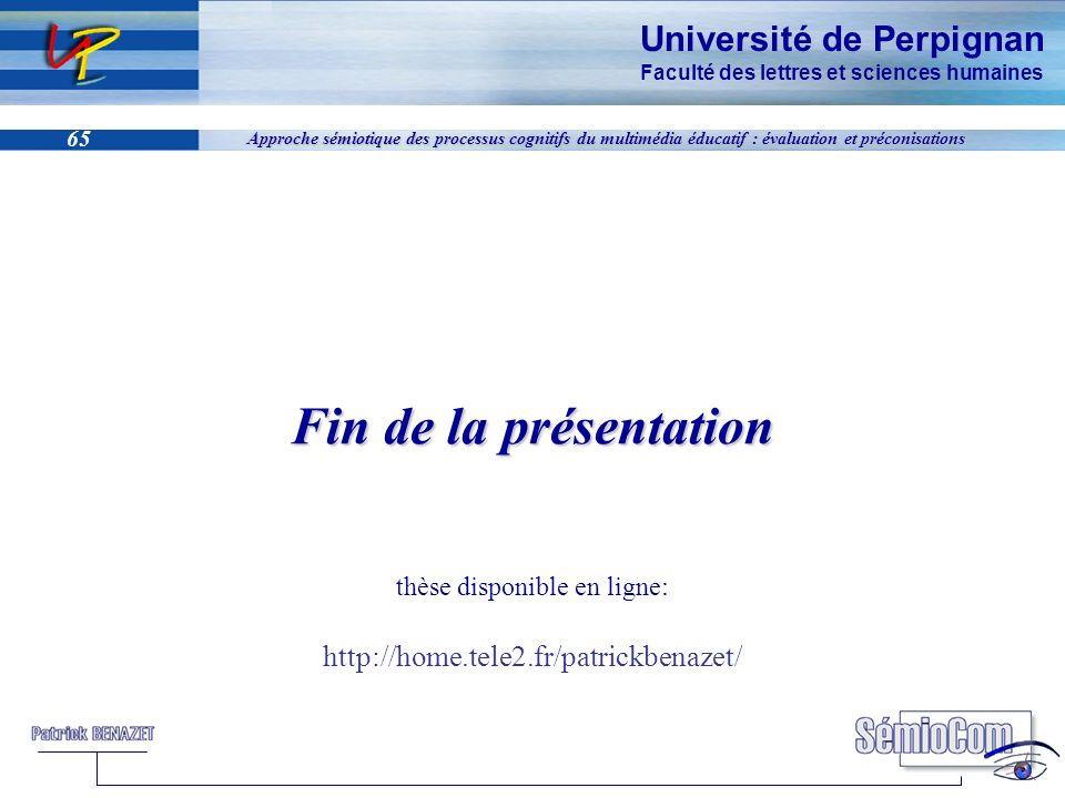 Université de Perpignan Faculté des lettres et sciences humaines 65 Approche sémiotique des processus cognitifs du multimédia éducatif : évaluation et