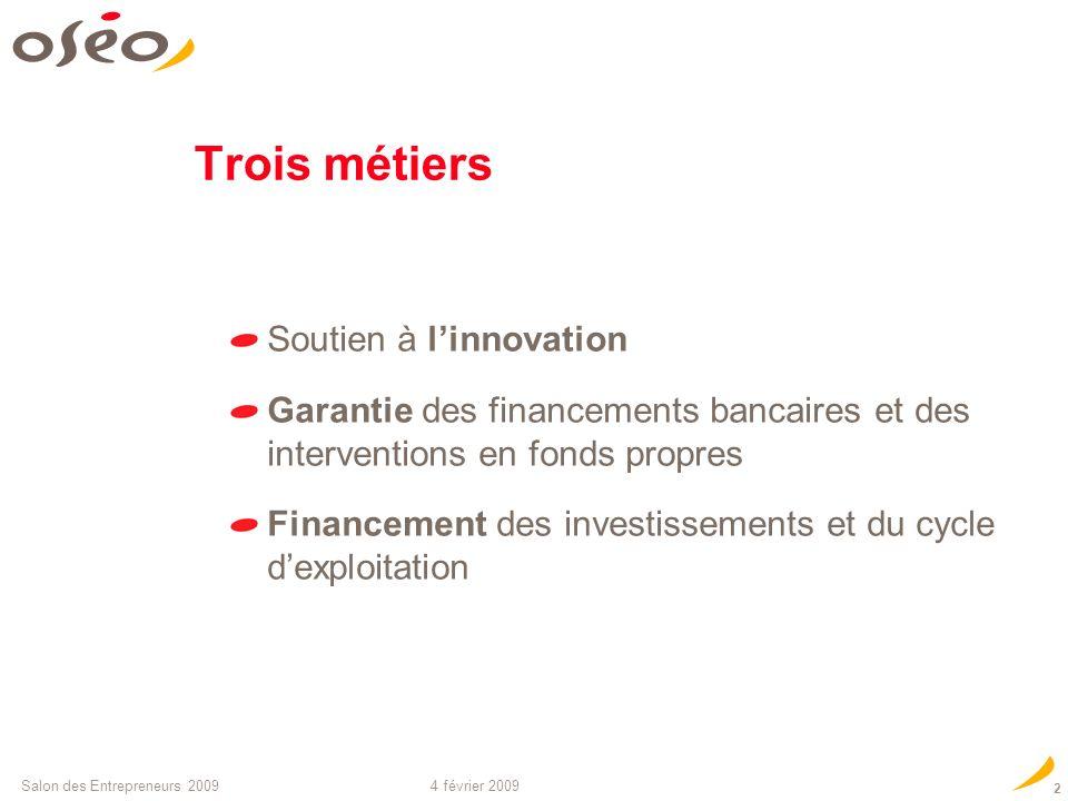 4 février 2009Salon des Entrepreneurs 2009 13 MERCI POUR VOTRE ATTENTION Philippe Bayeux OSEO.FR