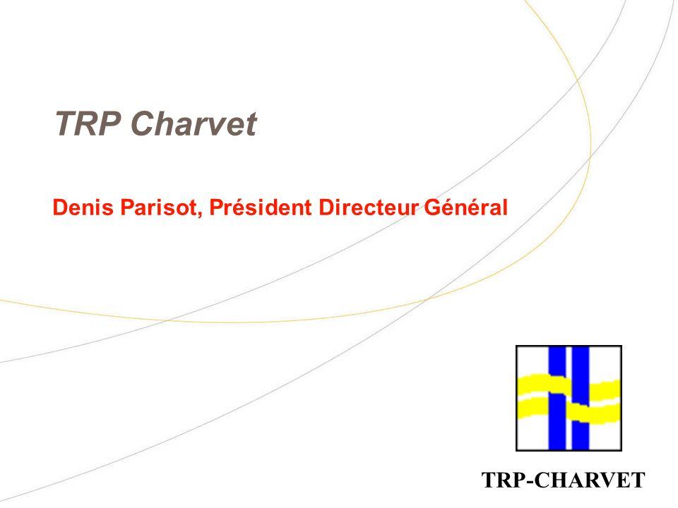 TRP Charvet Denis Parisot, Président Directeur Général TRP-CHARVET
