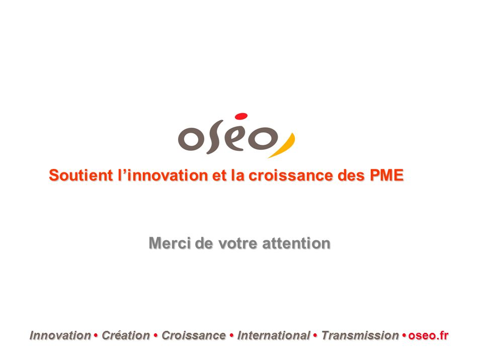 Soutient linnovation et la croissance des PME InnovationCréation Croissance International Transmission Innovation Création Croissance International Tr