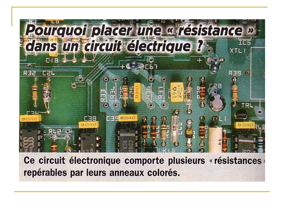 Les résistances électriques I Influence dune résistance dans un circuit.