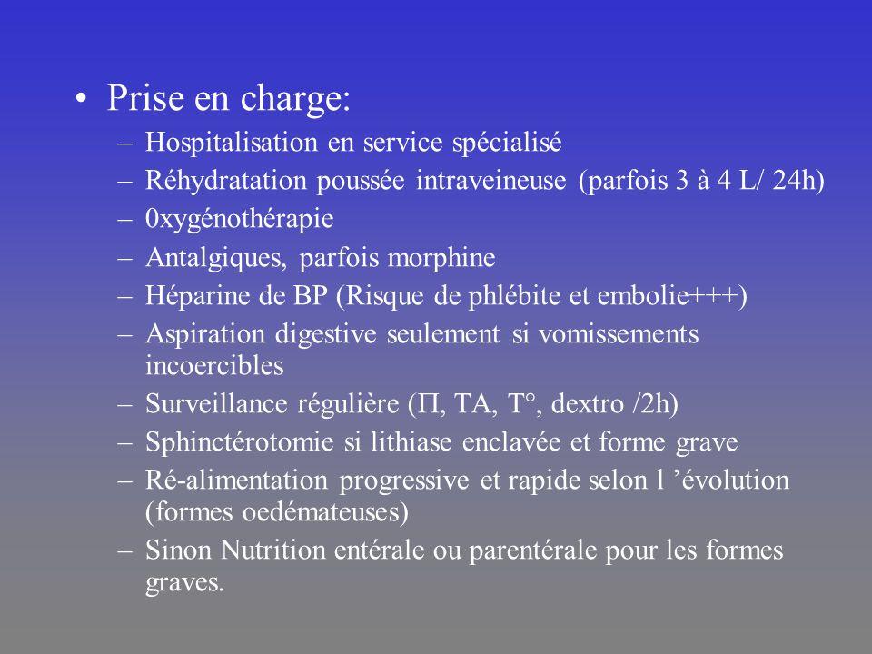 Prise en charge: –Hospitalisation en service spécialisé –Réhydratation poussée intraveineuse (parfois 3 à 4 L/ 24h) –0xygénothérapie –Antalgiques, par