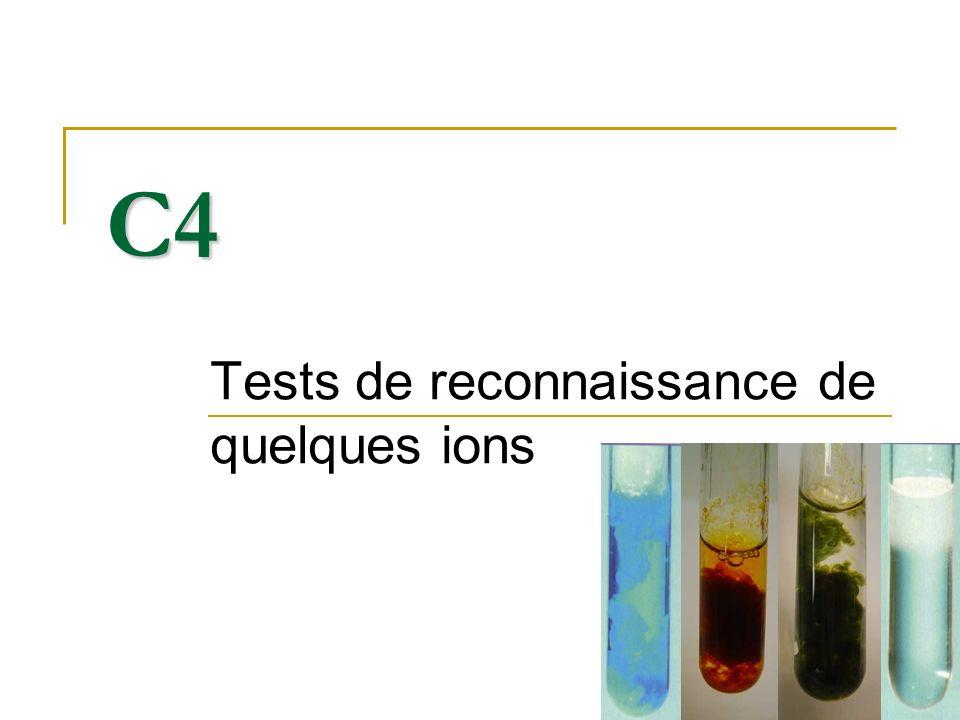 C4 Tests de reconnaissance de quelques ions