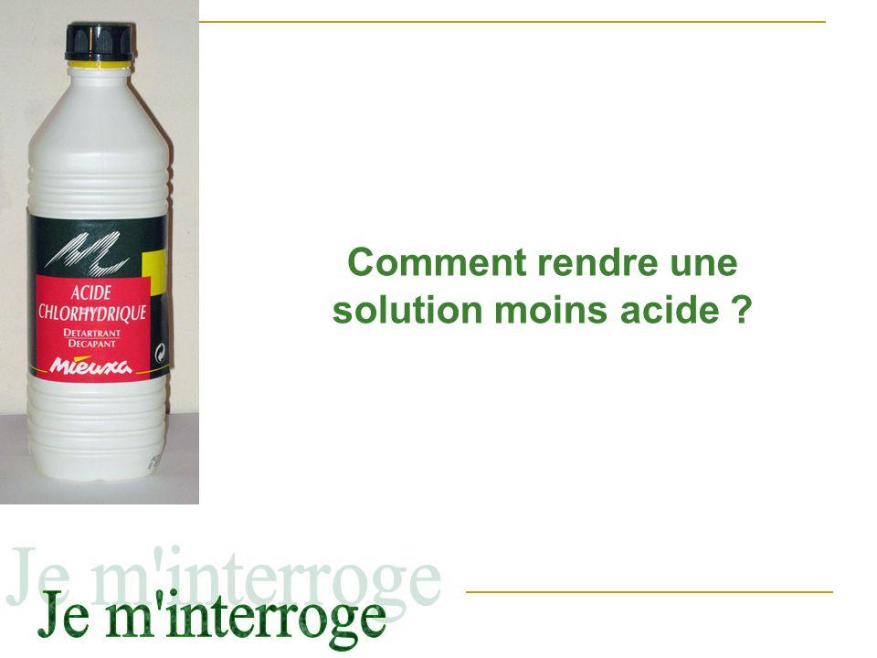III Dilution dun acide Eau Solution acide pH= On verse un peu de solution acide dans un bécher deau Solution acide diluée pH= Le pH a augmenté donc la solution est moins acide