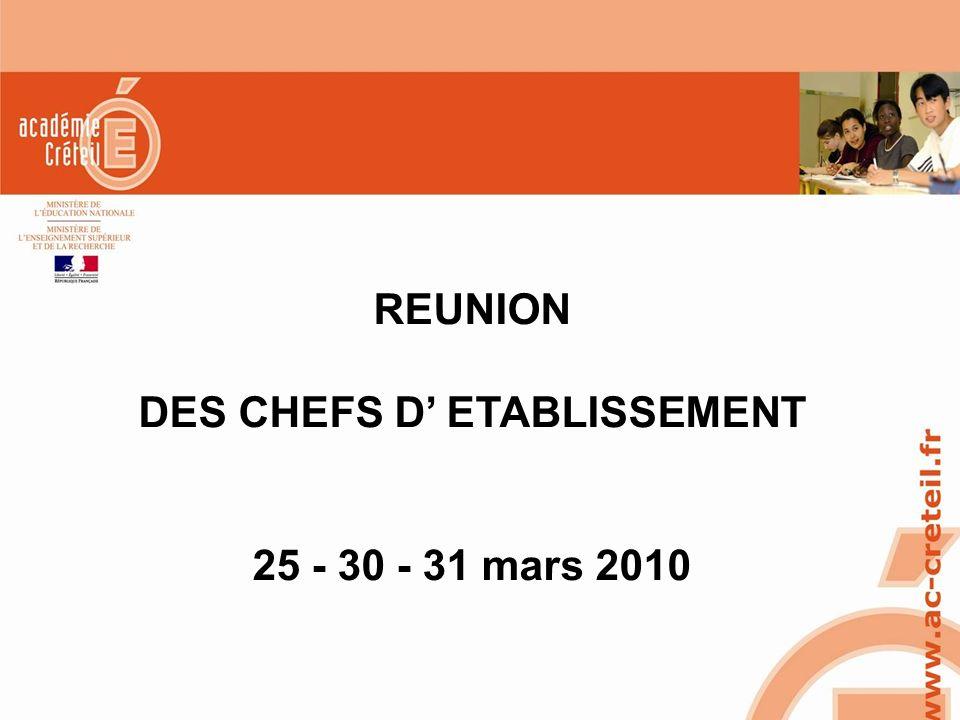 SAIO/MG-PL REUNION 15 MARS 2010 REUNION DES CHEFS D ETABLISSEMENT 25 - 30 - 31 mars 2010