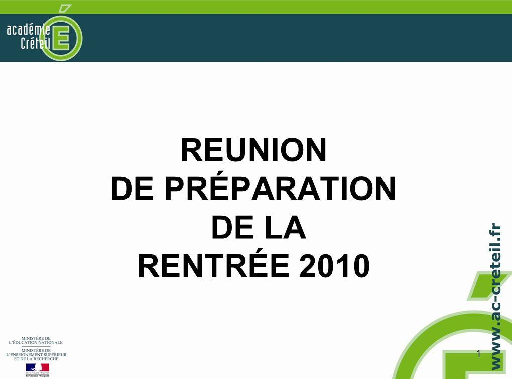 1 REUNION DE PRÉPARATION DE LA RENTRÉE 2010