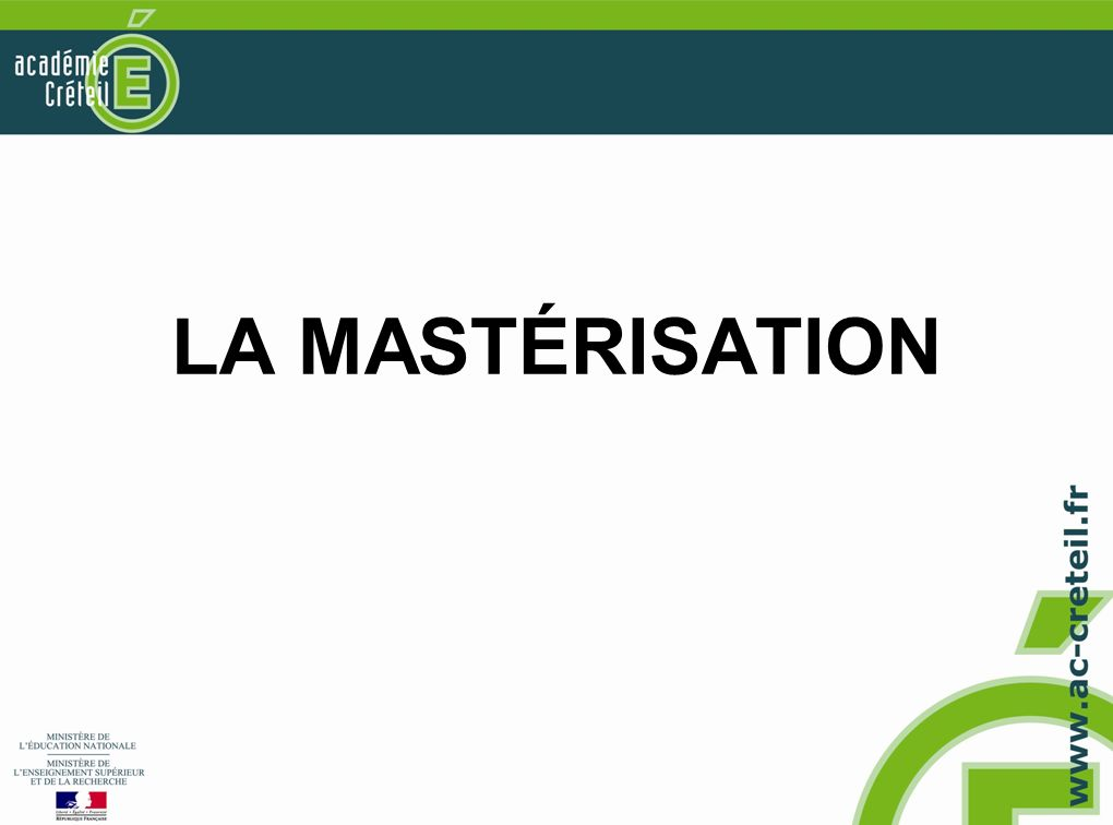 LA MASTÉRISATION