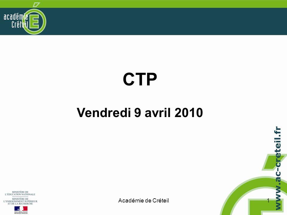 Académie de Créteil1 CTP Vendredi 9 avril 2010