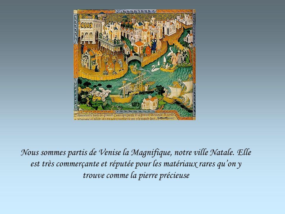 Cest Marco Polo qui nous a guidés tout au long de notre voyage en Asie. Il était aussi guidé par son père Nicolo et son oncle Maffeo Nous avons quitté