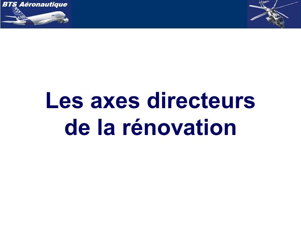 BTS Aéronautique Les axes directeurs de la rénovation