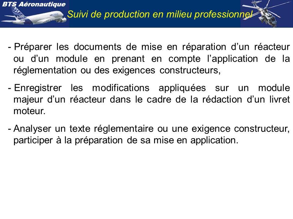 BTS Aéronautique Suivi de production en milieu professionnel - Préparer les documents de mise en réparation dun réacteur ou dun module en prenant en c