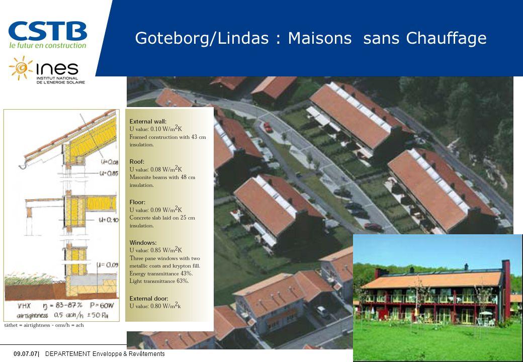 09.07.07| DEPARTEMENT Enveloppe & Revêtements PAGE 11 Goteborg/Lindas : Maisons sans Chauffage