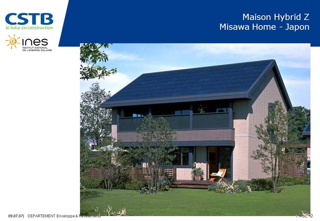 09.07.07| DEPARTEMENT Enveloppe & Revêtements PAGE 12 Maison Hybrid Z Misawa Home - Japon