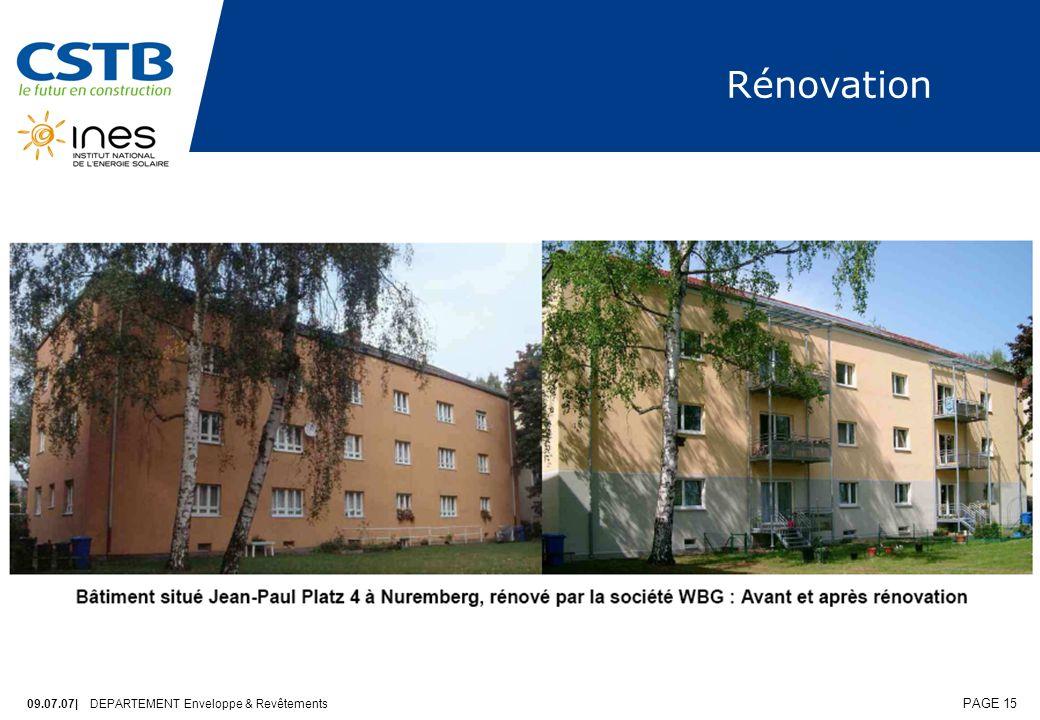 09.07.07| DEPARTEMENT Enveloppe & Revêtements PAGE 15 Rénovation