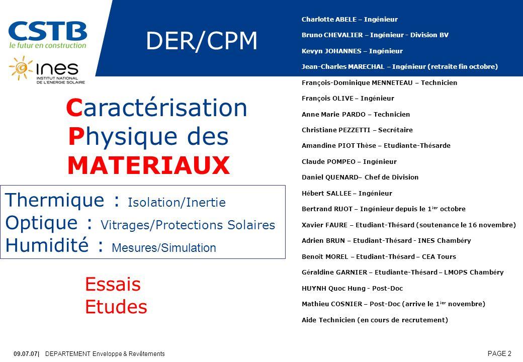09.07.07| DEPARTEMENT Enveloppe & Revêtements PAGE 3 DER/CPM