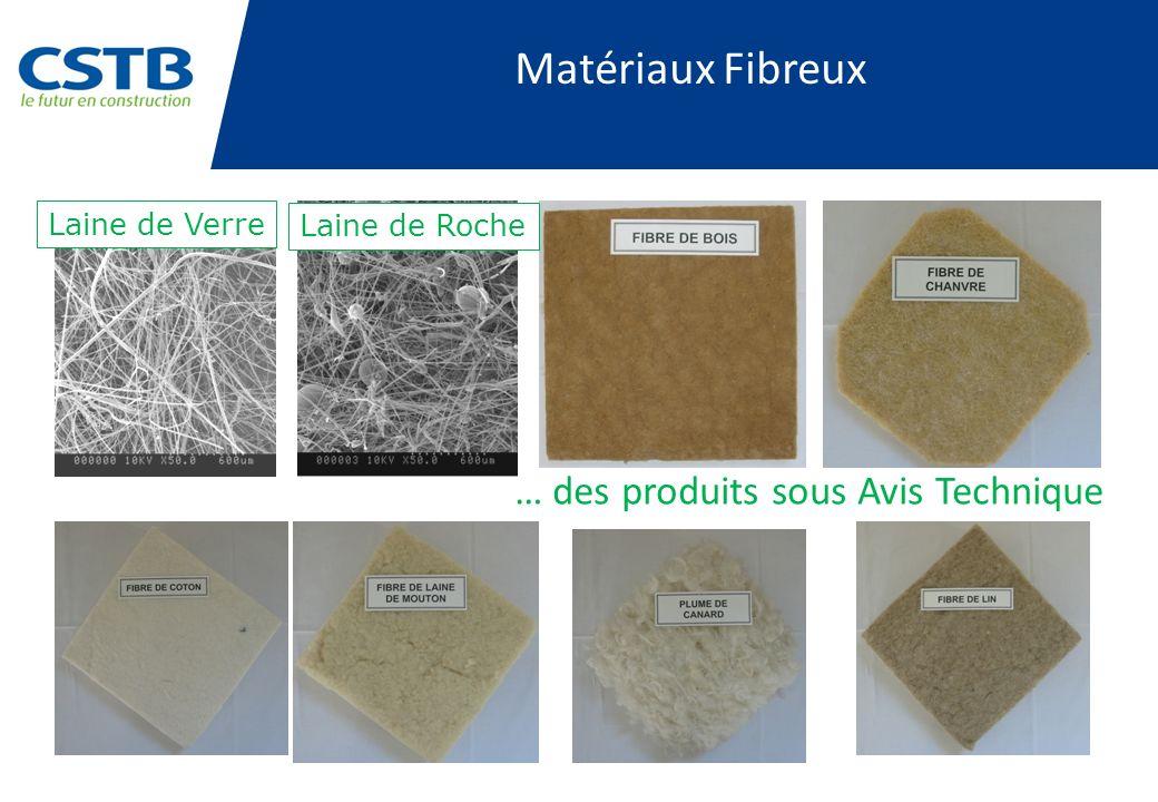 Laine de Verre Laine de Roche … des produits sous Avis Technique Matériaux Fibreux